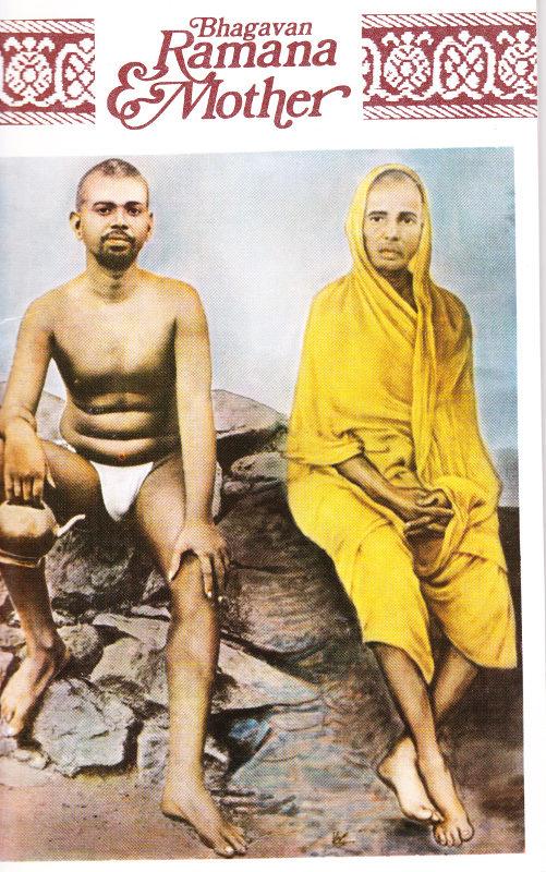 Bhagavan Ramana and Mother