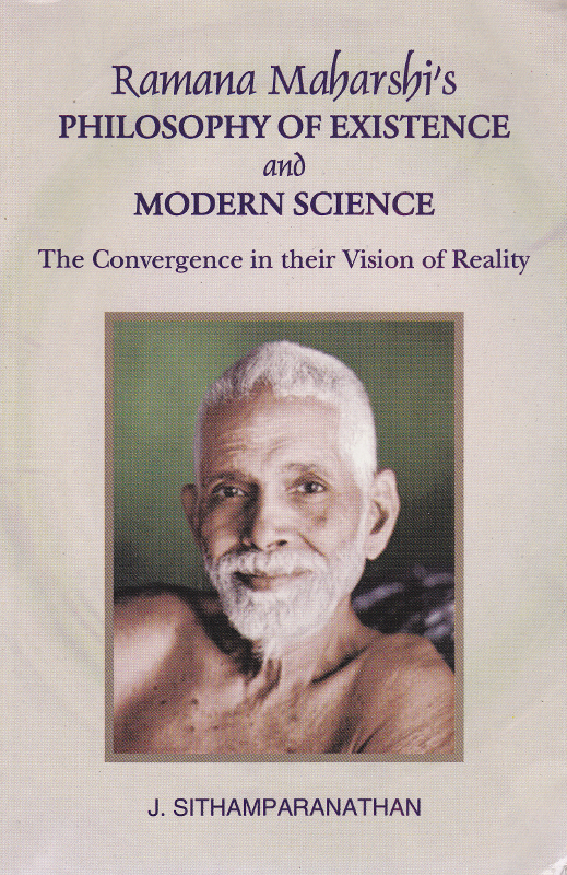 Ramana Maharshi's Philosophy and modern science