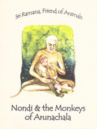 Sri Ramana Friend of Animals, Nondi and the Monekys