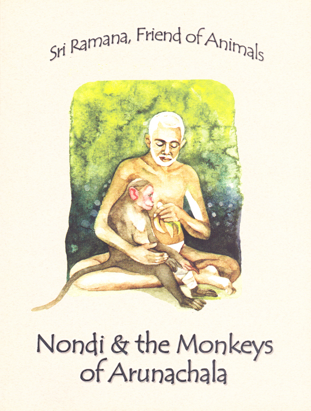 Sri Ramana Friend of Animals, Nondi and the Monekys