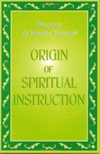 Origin of Spiritual Instruction