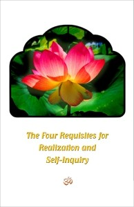 The Four Requisites for Realization and Self-Inquiry
